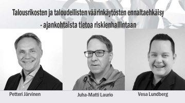 Asiantuntijoina Petteri Järvinen (vas), Juha-Matti Laurio, Vesa Lundberg